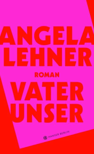 Buchcover des Romans Vater unser von Angela Lehner