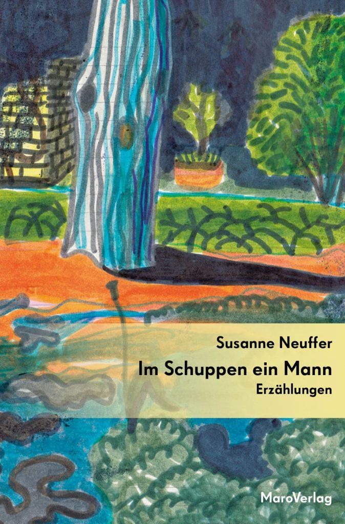 Buchcover von Im Schuppen ein Mann von Susanne Neuffer