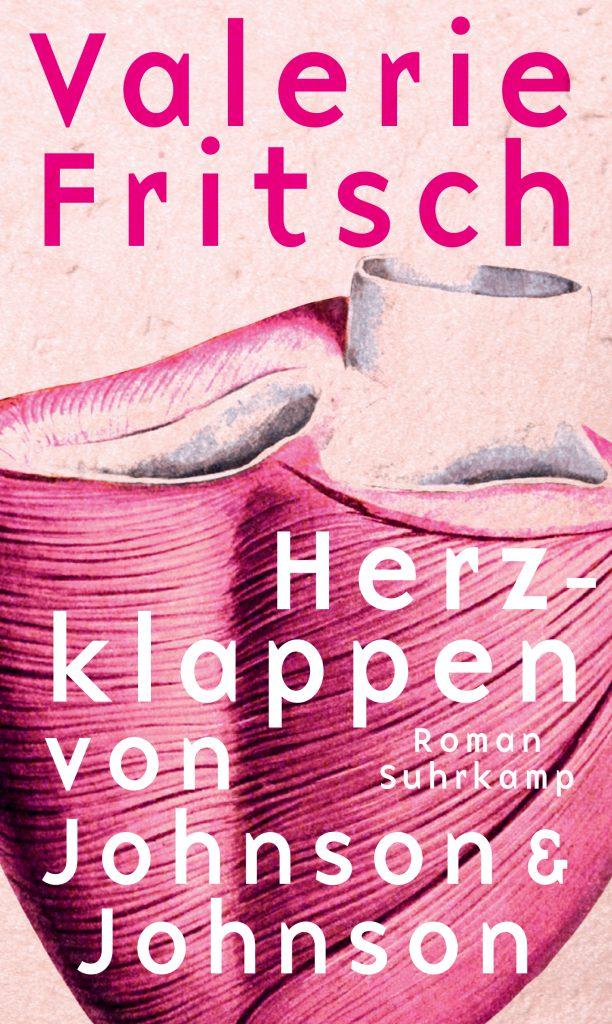 Buchcover des Romans Herzklappen von Johnson & Johnson von Valerie Fritsch