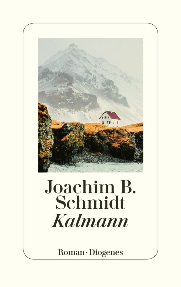 """""""Kalmann"""" von Joachim B. Schmidt"""