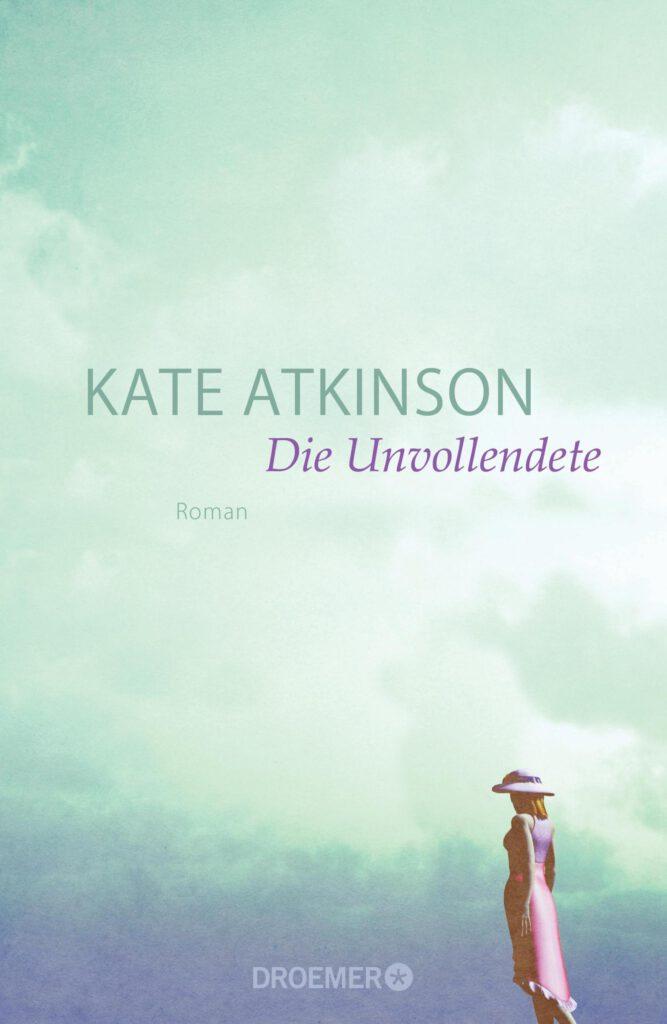 Kate Atkinson: Die Unvollendete